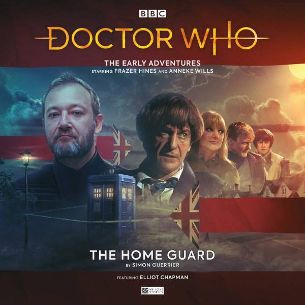 The Home Guard - Big Finish Productions