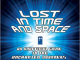 Lost in Time and Space: An Unofficial Guide to the Uncharted Journeys of Doctor Who