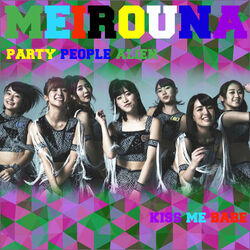 Meirouna - Party People Alien Kiss me babe