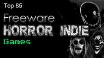 Top 85 Freeware Indie Horror Games