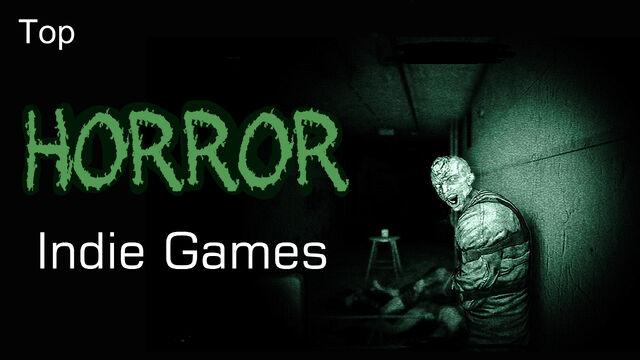 File:Top Horror Indie Games.jpg