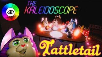 Tattletail Back to the Kaleidoscope