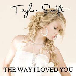 The-Way-I-Loved-You-FanMade-Single-Cover-fearless-taylor-swift-album-16300732-600-600