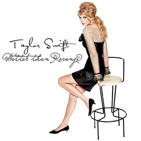 taylor swift better than revenge download