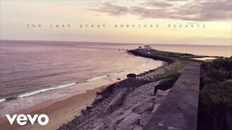 The last great american dynasty (Official Lyric Video)