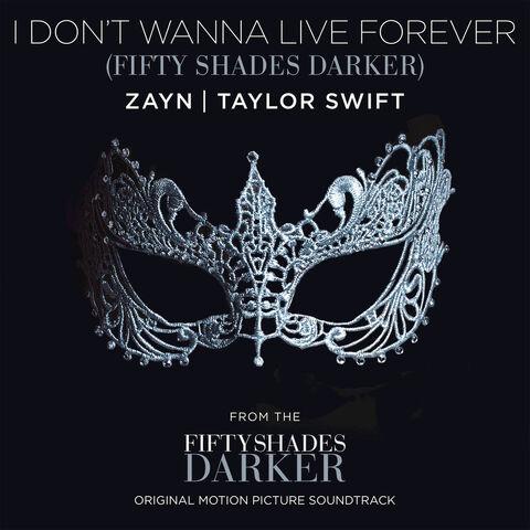 File:I don't wanna live forever.jpg