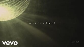 Mirrorball (Official Lyric Video)