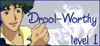 Droolworthy b1