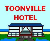 Toonville Hotel