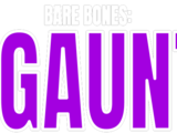 Bare Bones: The Gauntlet