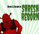 Shresh Reborn