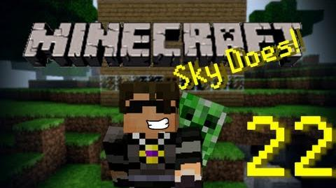 Sky Does Minecraft Episode 22 Sky Survives! Part 1
