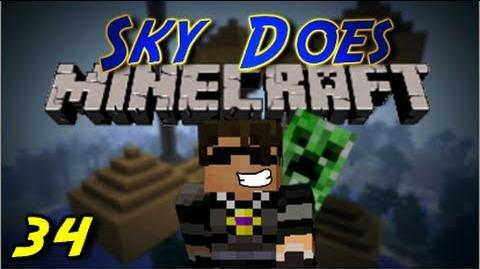 """Sky Does Minecraft Episode 34 Count How Many Times I say """"Alright"""""""