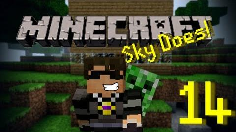 Sky Does Minecraft Episode 14 I Like to get Lost