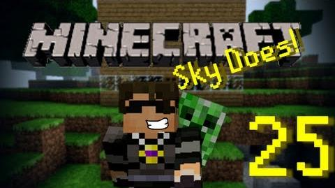 Sky Does Minecraft Episode 25 Sky Does Stuff
