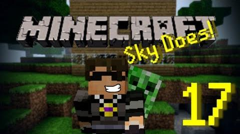Sky Does Minecraft 17 What Episode is This? Part 2