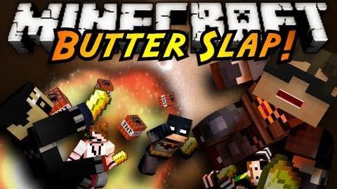 Minecraft Mini-Game BUTTER SLAP! (NEW SERVER IN DESCRIPTION)