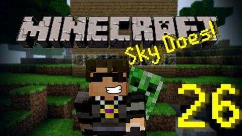 Sky Does Minecraft Episode 26 Sky Does Work