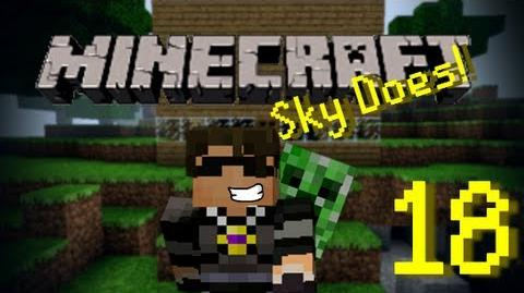 Sky Does Minecraft Episode 18 Good to be back