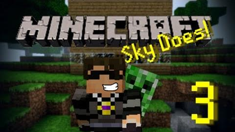 Sky Does Minecraft Episode 3 Douchebag Room Mate Part 2