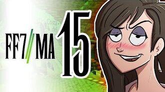 Final Fantasy VII Machinabridged ( FF7MA) - Ep. 15 - Team Four Star