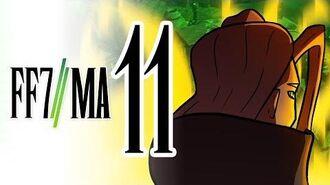 Final Fantasy VII Machinabridged ( FF7MA) - Ep. 11 - Team Four Star