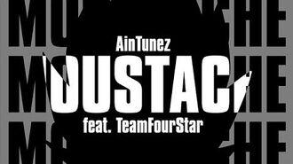 Moustache Music Video