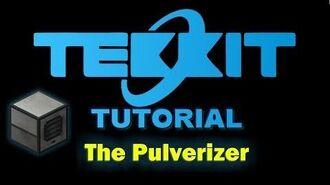 Tekkit Tutorial Pulverizer