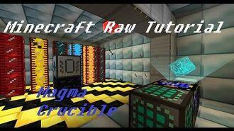 Minecraft Raw Tutorial - Magma Crucible