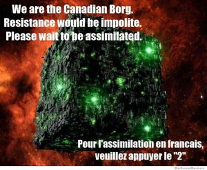 We-are-the-canadian-borg-meme