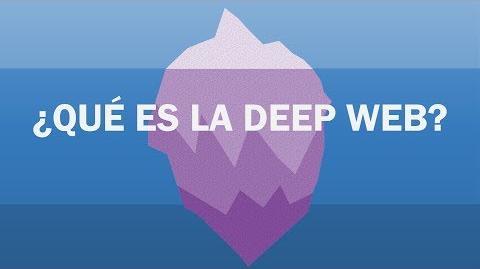 ¿Qué es la deep web?