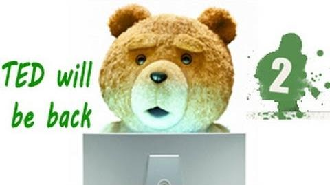 Ted 2 already in the making
