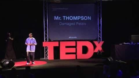 Damaged Petals - Bertrand Thompson - TEDxIronwoodStatePrison