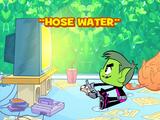 Hose Water