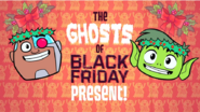 The Ghosts of Black Friday Present