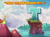Teen Titans Vroom!