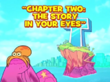 Chapter Two: The Story in Your Eyes