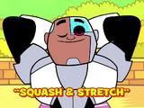 Squash & Stretch