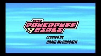The Powerpuff Girls Rule! - Opening Ending Credits