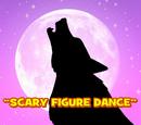 Scary Figure Dance/Transcript