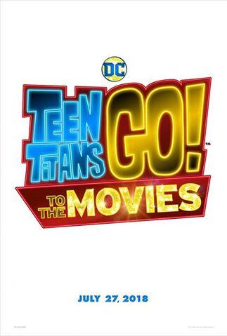 File:Teentitansgotothemovies2018.jpg