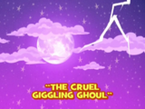 The Cruel Giggling Ghoul