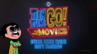 Teen Titans GO! To the Movies - Teaser Trailer Tomorrow-1