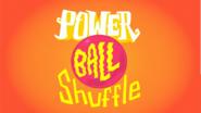 Power Ball Shuffle