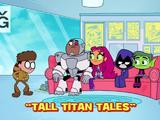 Tall Titan Tales