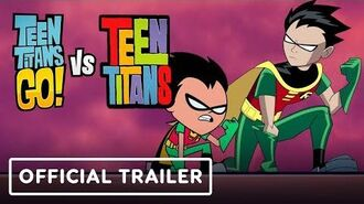 Teen Titans Go! Vs. Teen Titans - Exclusive Official Trailer