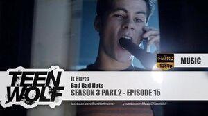 Bad Bad Hats - It Hurts Teen Wolf 3x15 Music HD