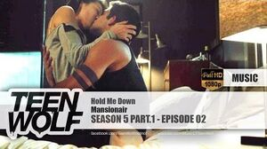Mansionair - Hold Me Down Teen Wolf 5x02 Music HD