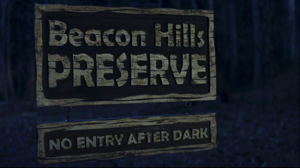 Teen Wolf Episode 1 Beacon Hills Preserve sign