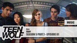 FAMY - Ava Teen Wolf 5x01 Music HD